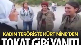 Kürt Nine'den PKK'lı Kıza Tokat Gibi Yanıt!