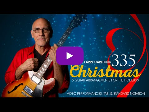Silent Night - Larry Carlton - Christmas Song Lesson Performance