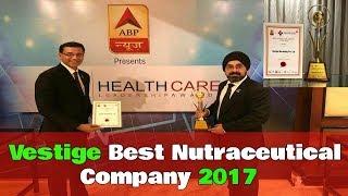 ABP News - Vestige Best Nutraceutical Company 2017   Healthcare Leadership award  