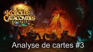 Analyse de cartes de Hearthstone Kobolds & Catacombes #3