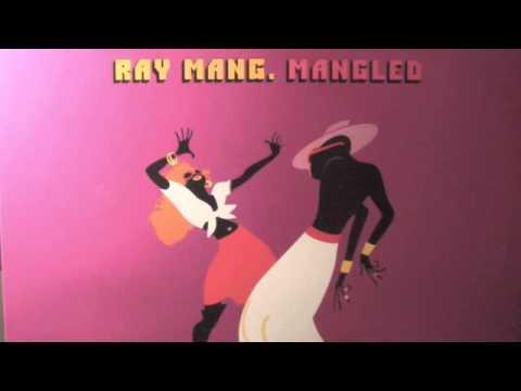 Ray Mang  Mangled Full Album