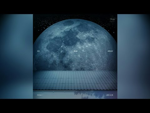 [DOWNLOAD LINKS MP3] So Far Away By Suga, Jin, Jungkook BTS