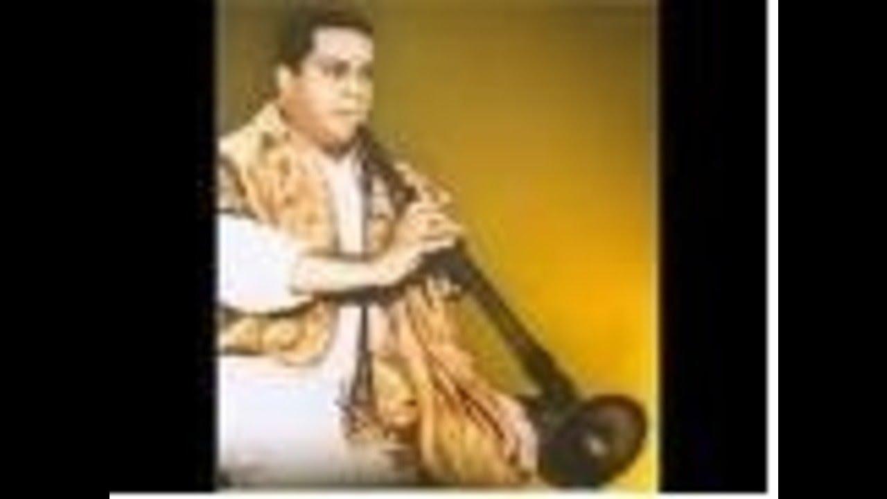 Karakuruchi Arunachalam-sAmagAna_priyE-Anandabhairavi-Nadaswaram