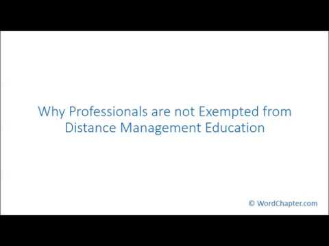 Why Professionals are not Exempted from Distance Management Education
