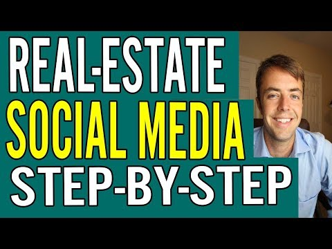 Real-Estate Agent Social Media (Step-By-Step Strategy)