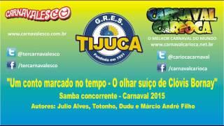 Unidos da Tijuca 2015 - Parceria de Julio Alves