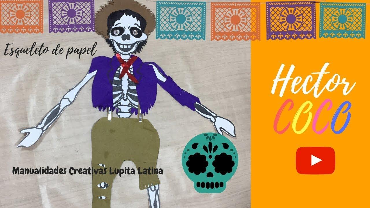 Diy Esqueleto De Papel Héctor De Coco