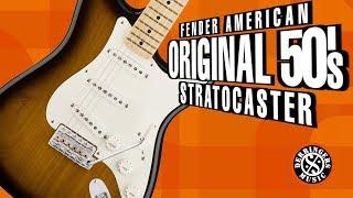 Fender American Original 50's Stratocaster