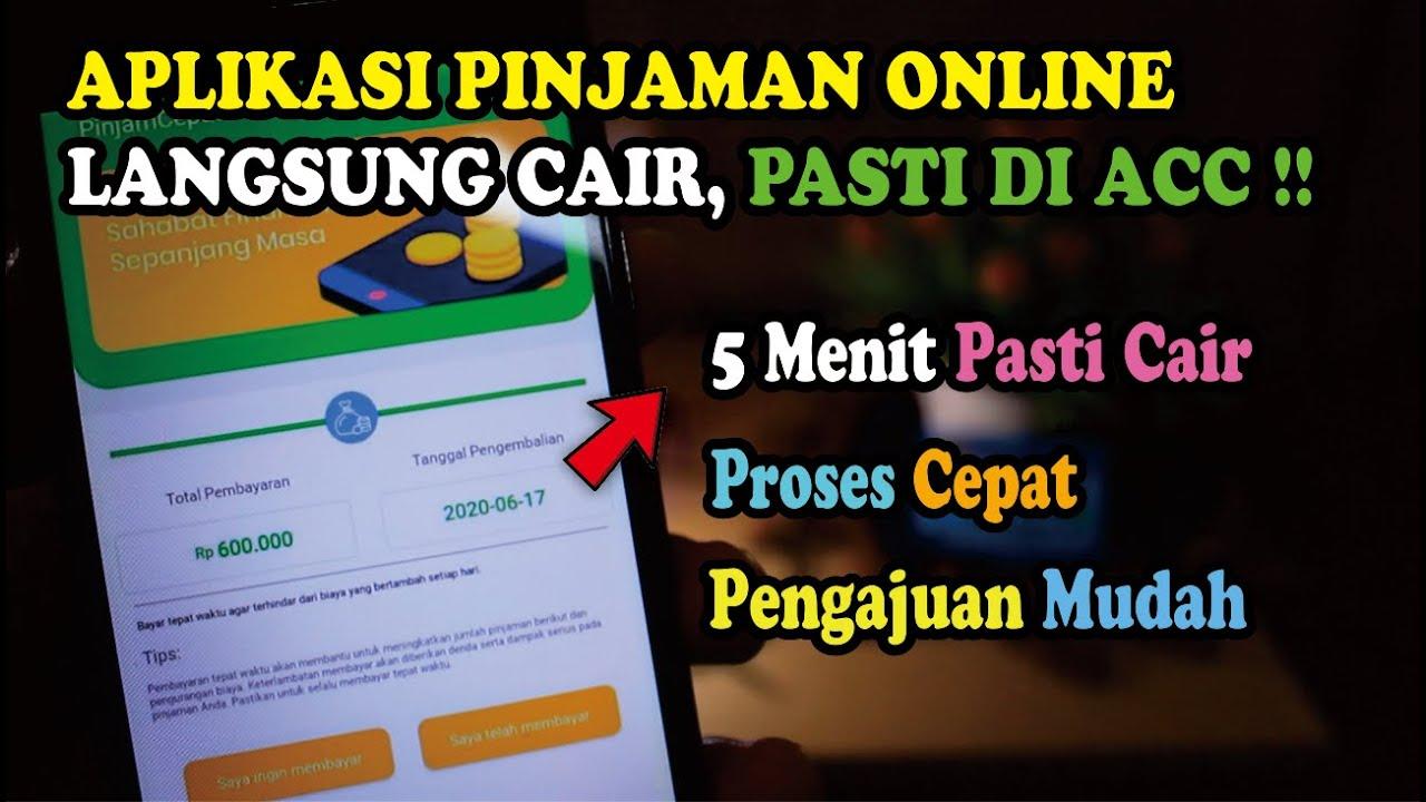 Aplikasi Pinjaman Online Langsung Cair Pasti Acc 5 Menit Acc