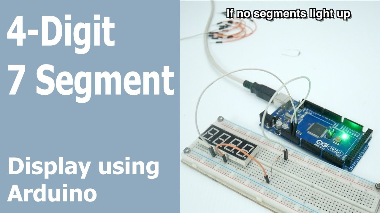 4 Digit 7 Segment 0 - 9999 counter using Arduino