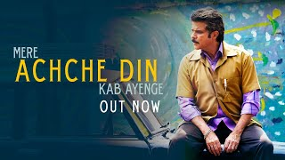 Achche Din (Video Song) | Fanney Khan