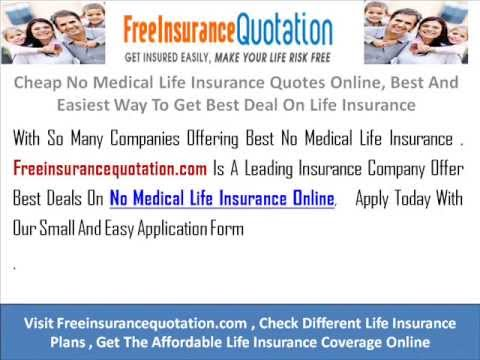 Cheap No Medical Life Insurance Quotes, Best And Easiest Way To Get Best  Deal On Life Insurance