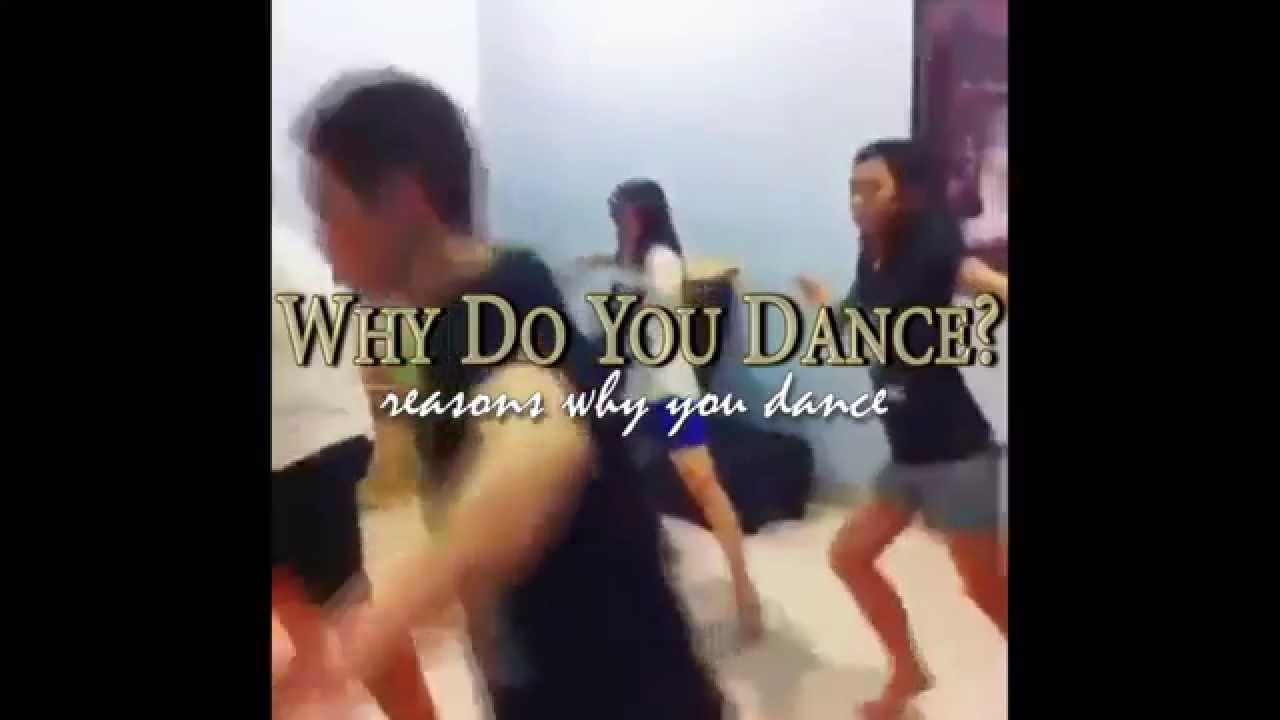 """""""Why do you dance?"""""""