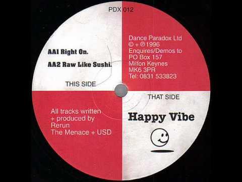 Happy Vibe - ReRun Feat Menace & Usd