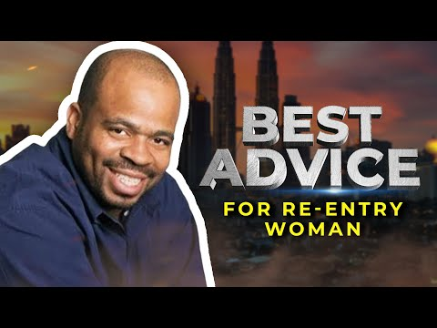Andre Norman: Inspiring Re-Entry Advice For Women