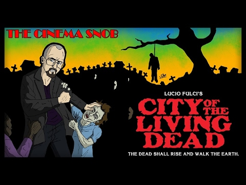 The Cinema Snob: CITY OF THE LIVING DEAD