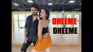 Dheeme Dheeme Tony Kakkar Nidhi Kumar Choreography ft Punit L