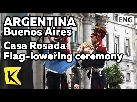 【K】Argentina Travel-Buenos Aires[아르헨티나 여행-부에노스아이레스]카사로사다/Casa Rosada/Flag-lowering ceremony