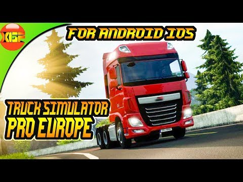 Truck Simulator Pro europe 2018 (Mageek apps and games) All you need to know!