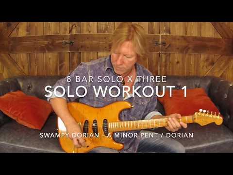 ROCK SOLO WORKOUT 1 -  8 BAR SOLO X 3
