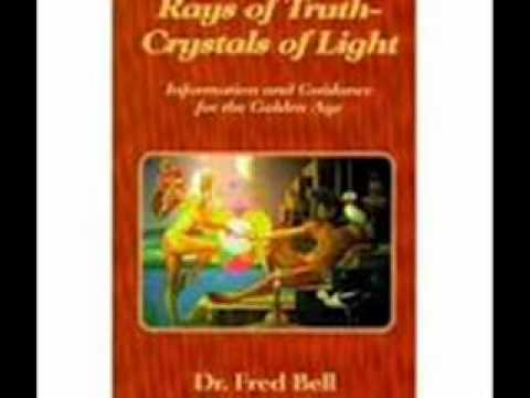 Rays of Truth: Dr. Fred Bell 2/4