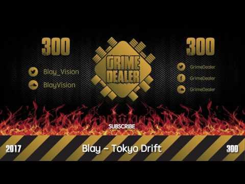 blay---tokyo-drift-(instrumental)-[2017 300]