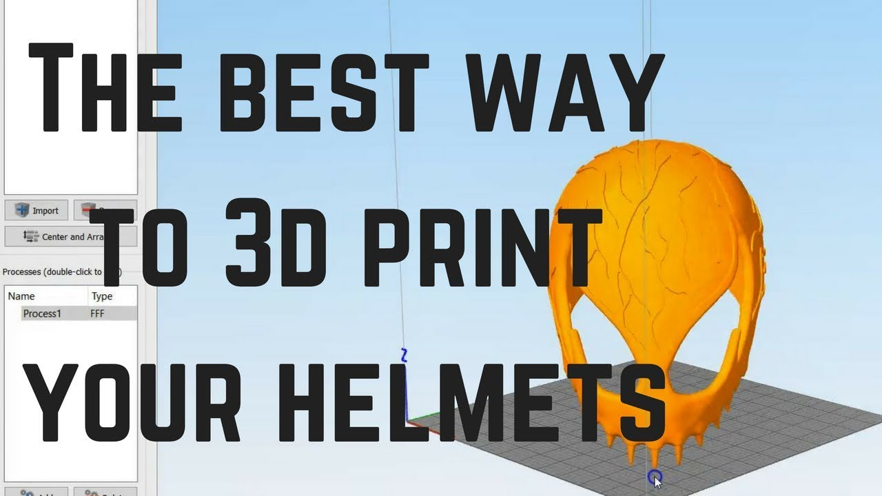 The Best Way To Print Your Helmets You