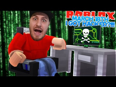 ROBLOX Adventure - MARCH 18TH, HACKED BY JOHN DOE?!!