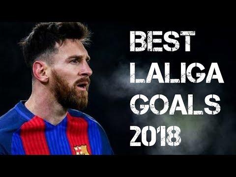 Best La Liga goals 2018