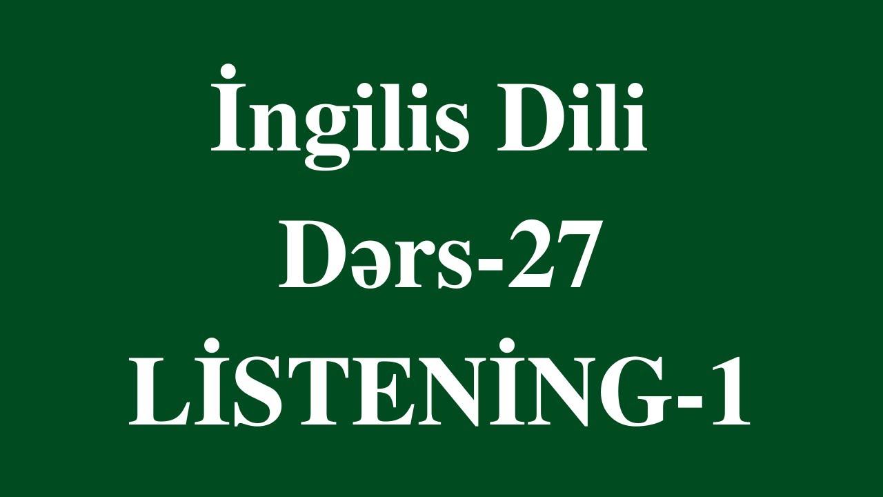 ingilis dili - 27  (Listening)