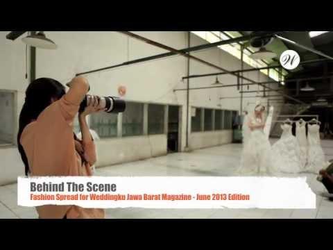 Behind The Scene Fashion Spread for Weddingku Jawa Barat Magazine - Juni 2013 Edition