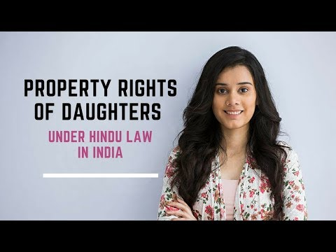 Property rights of daughters Under Hindu Law in India