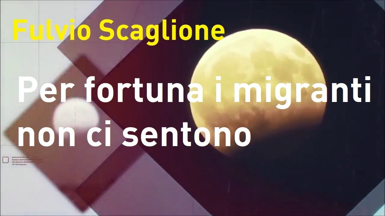 Fulvio Scaglione:  Per fortuna i migranti non ci sentono