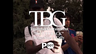 ( TBG x BUE ) Slide x Celly - Get it Back (Official Video)
