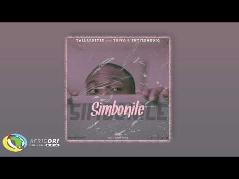 TallArseTee - Simbonile [Feat. Tsivo & Entity] (Official Audio)