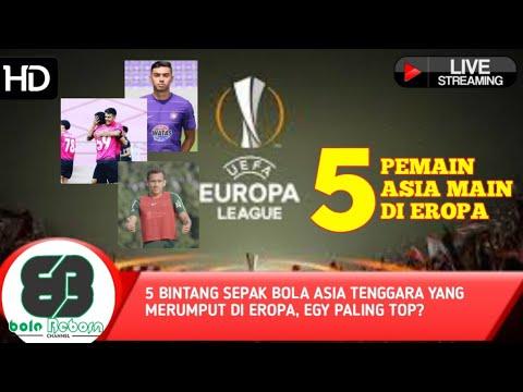5 Bintang Sepak Bola Asia Tenggara Yang Merumput Di Eropa, Egy Paling Top?