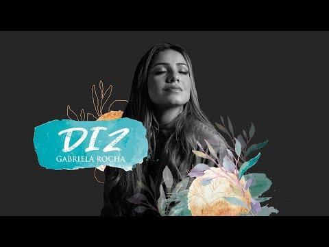 GABRIELA ROCHA - DIZ (YOU SAY) (LYRIC VÍDEO)