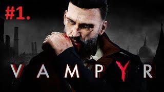 #1.Vampyr. Прохождение на русском. Ужас в ночи. Рождение Вампира.