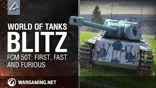 World of Tanks Blitz - The French Hit the Field - FCM 50 T