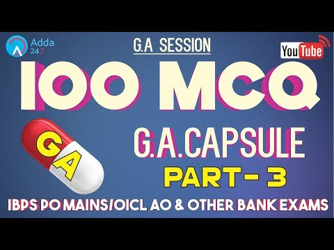 100 MCQ Based On GA CAPSULE (PART - 3) FOR IBPS PO MAINS/OICL AO & OTHER BANK EXAMS