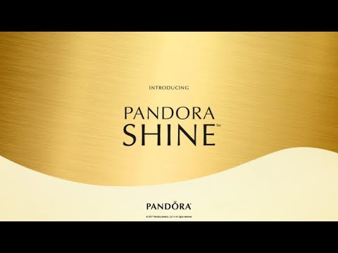 All About Pandora Shine 2018 (What's New on Pandora)