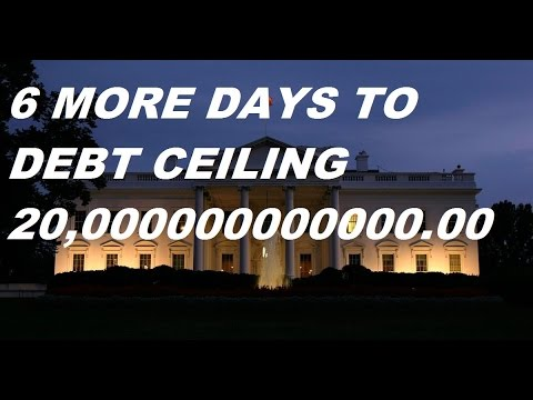 DEBT CEILING 6 MORE DAYS