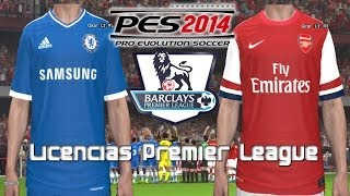 PES 2014 TUTORIAL: Licencias Premier League (Escudos y Camisas)