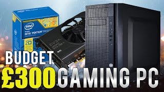 Video Best £300 Budget Gaming PC Build! Runs ALL Games At 1080p! download MP3, 3GP, MP4, WEBM, AVI, FLV Mei 2018