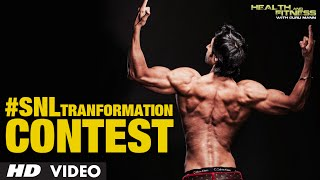 Shredded Next Level Transformation CONTEST | Guru Mann | #SNLTRANSFORMATION