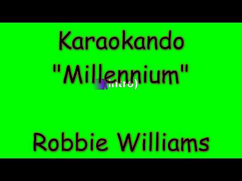 Karaoke Internazionale - Millennium - Robbie Williams ( Lyrics )