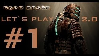 DEAD SPACE / LET`S PLAY 2.0  / CAPITULO 1