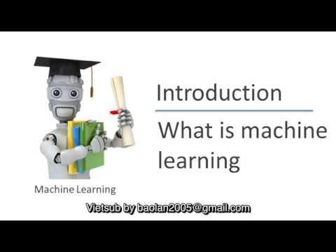 [Vietsub] Andrew Ng - Bài 2: Định nghĩa machine learning