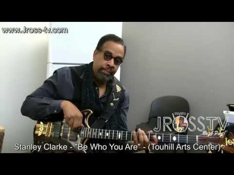 "James Ross @ Stanley Clarke (Interview) - ""Be Who You Are"" - www.Jross-tv.com"