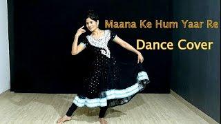 Maana Ke Hum Yaar Nahin | Dance Choreography  |  Meri Pyaari Bindu | Ayushmann | Parineeti